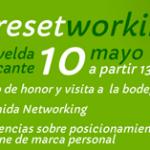 Seguimos con la actividad 2.0 en Alicante: llega el III ResetWorking