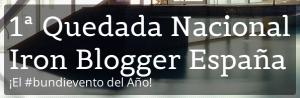 1ª Quedada Nacional Ironblogger